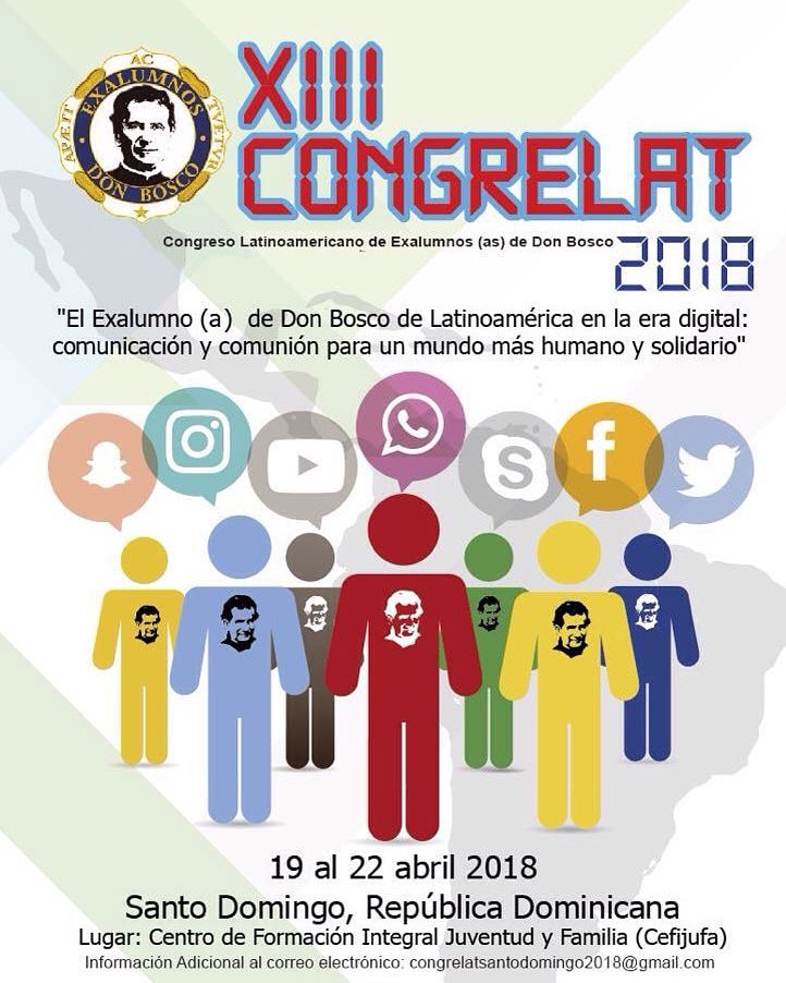 XIII CONGRESO LATINOAMERICANO DE EXALUMNOS/AS DE DON BOSCO 	Santo Domingo, 19 al 22 de abril de 2018