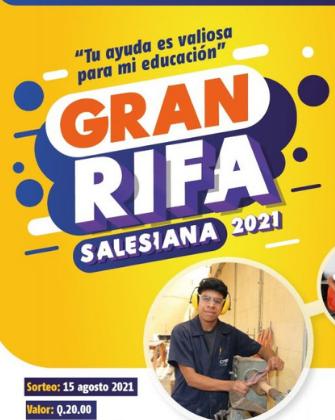 Colabora con la Rifa Salesiana (Mensaje del Padre Luis Fernando Dubón)